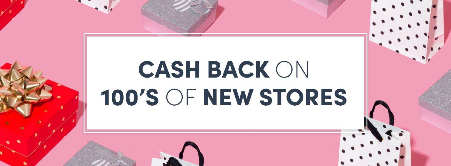 New Cash Back Stores